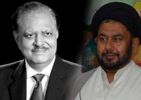 علامہ سید مرید حسین نقوی کا سابق صدر کے انتقال پر اظہار تعزیب کا اظہار
